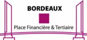 Bordeaux place financière et tertaire